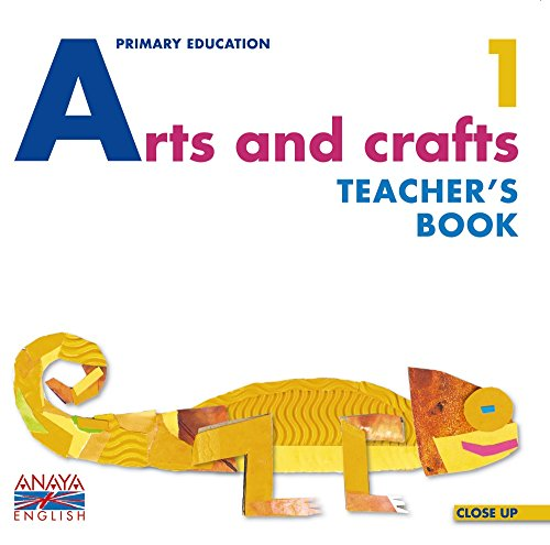 9788466785570: Arts and Crafts 1. Teacher ' s Book. (Anaya English)