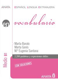 Anaya Ele En Collection: Vocabulario - Nivel: Marta Baralo Ottonello;