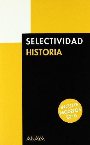 9788466787628: Historia Selectividad 2010