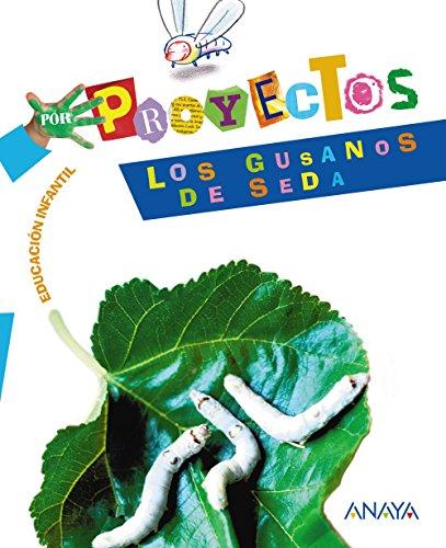 9788466788212: Los gusanos de seda (Por Proyectos) - 9788466788212