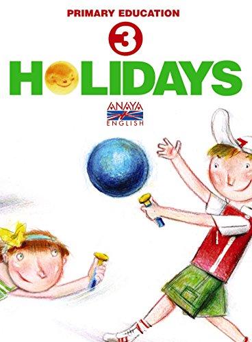 9788466788298: Holidays 3, english. Educacion Primaria
