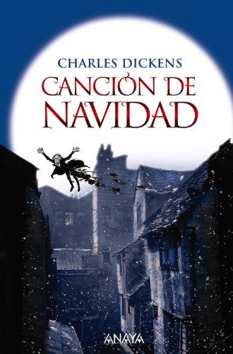 Cancion de Navidad / A Christmas Carol: Charles Dickens