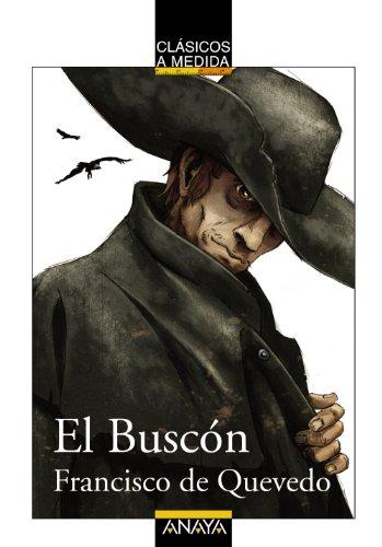9788466792479: El Buscon / The Swindler (Clasicos a Medida) (Spanish Edition)