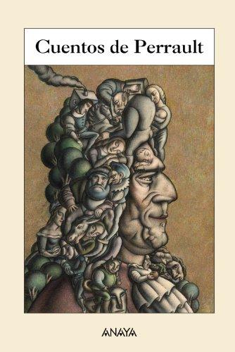 Cuentos de Perrault / Perrault tales (Spanish Edition) (9788466792967) by Charles Perrault