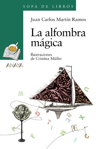 9788466793032: La alfombra magica / The Magic Carpet (Sopa De Libros / Soup of Books) (Spanish Edition)
