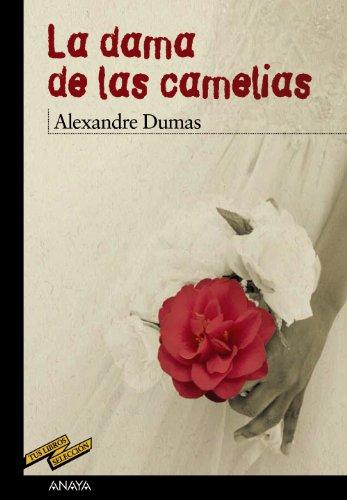 9788466793179: La dama de las camelias / The Lady of the Camellias (Tus Libros Seleccion / Your Book Selection) (Spanish Edition)
