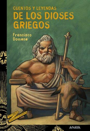 9788466793193: Cuentos y leyendas de los dioses griegos (Literatura Juvenil (A Partir De 12 Años) - Cuentos Y Leyendas)