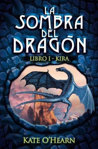 Kira (La Sombra Del Dragon / Shadow: O'Hearn, Kate
