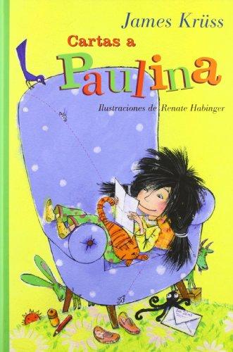 9788466793445: Cartas a Paulina (Libros Para Jóvenes - Libros De Consumo)