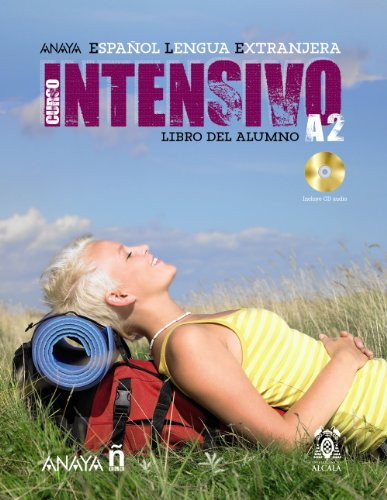 9788466793636: Anayaele Intensivo A2. Libro del Alumno (Espanol Lengua Extranjera / Spanish As a Foreign Language) (Spanish Edition)
