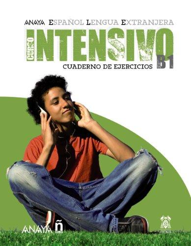 9788466793674: Anayaele Intensivo B1. Cuaderno de Ejercicios (Spanish Edition)