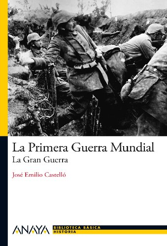 9788466794107: La Primera Guerra Mundial: La Gran Guerra (Historia Y Literatura - Nueva Biblioteca Básica De Historia)