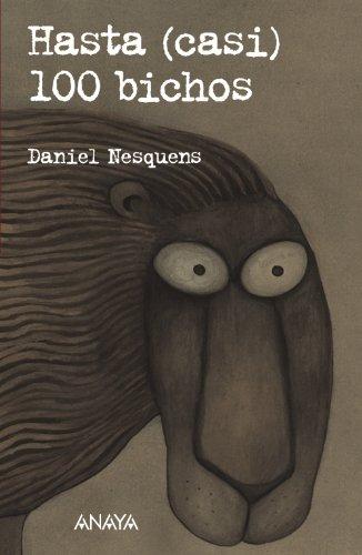 9788466794114: Hasta (casi) 100 bichos (Literatura Juvenil (A Partir De 12 Años) - Leer Y Pensar-Selección)