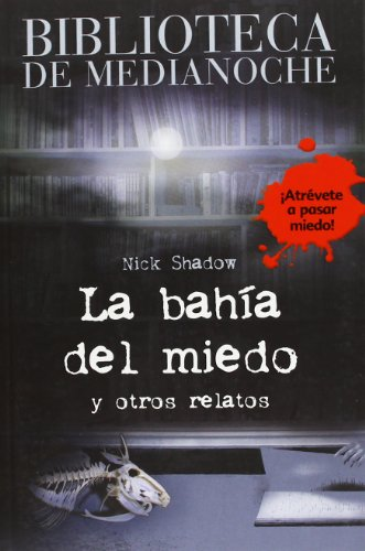 9788466794121: Biblioteca de Medianoche. La bahía del miedo (Libros Para Jóvenes - Libros De Consumo)