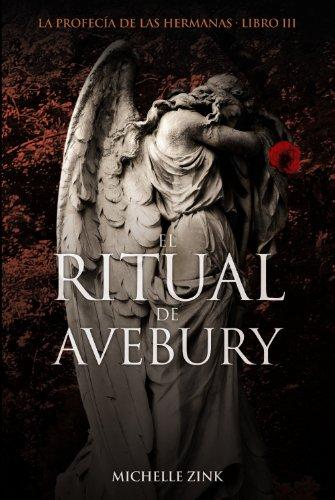 9788466794824: El ritual de Avebury / The ritual of Avebury: La Profecia De Las Hermanas / Prophecy of the Sisters (La Profecía De Las Hermanas / Prophecy of the Sisters) (Spanish Edition)