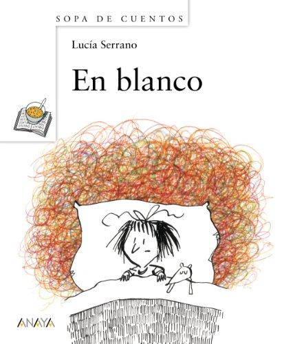 9788466794862: En blanco / Blank (Sopa de cuentos / Stories Soup) (Spanish Edition)