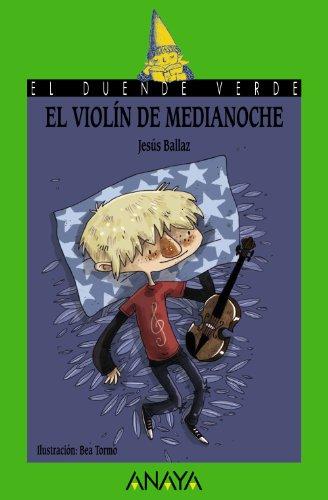 9788466794879: El violín de medianoche (LITERATURA INFANTIL (6-11 años) - El Duende Verde)
