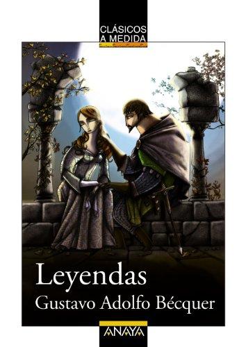 9788466795005: Leyendas / Legends (Clasicos a Medida / Classics) (Spanish Edition)