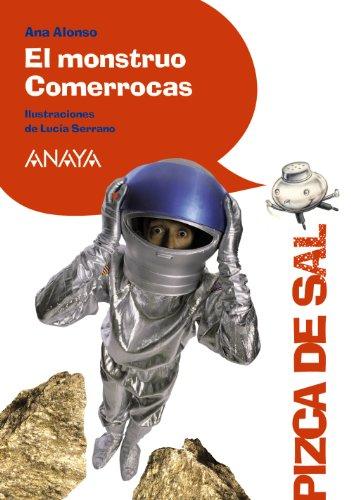 9788466795036: El monstruo Comerrocas (LITERATURA INFANTIL (6-11 años) - Pizca de Sal)