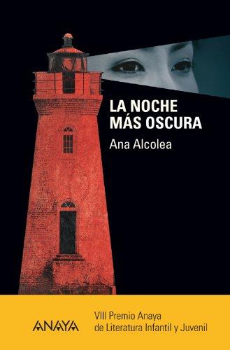 9788466795159: La noche más oscura (Otras Colecciones - Libros Singulares - Premio Anaya)