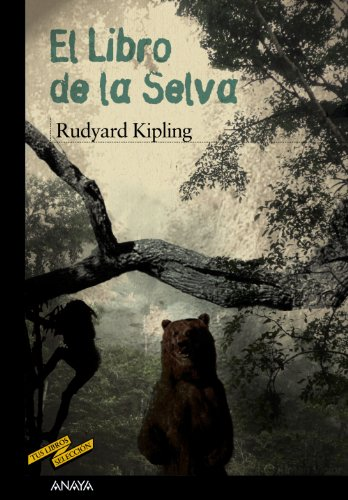 9788466795203: El libro de la selva / The Jungle Book (Tus Libros Seleccion / Your Books Selection) (Spanish Edition)