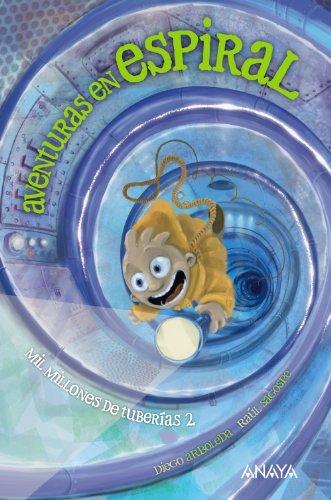 9788466795296: Mil millones de tuberías 2: Aventuras en espiral (Otras Colecciones - Libros Singulares)