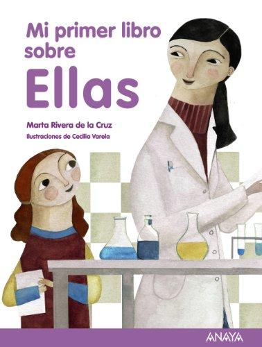 9788466795319: Mi primer libro sobre Ellas (Literatura Infantil (6-11 Años) - Mi Primer Libro)