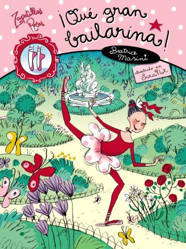 Qué gran bailarina! (Libros Para Jóvenes -: Beatrice Masini