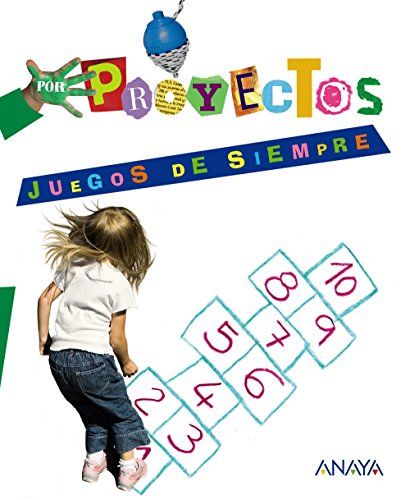 9788466796750: Por Proyectos, Juegos de siempre, Educación Infantil, 3 años - 9788466796750