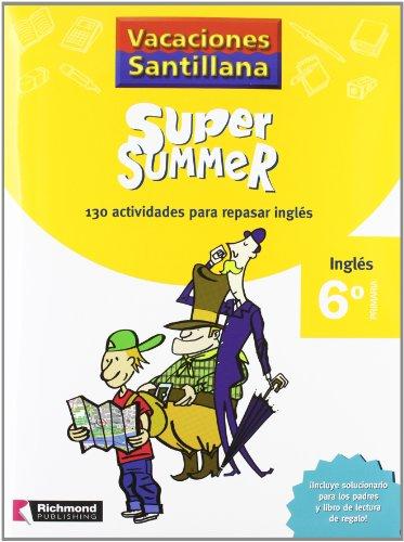 9788466805735: Vacaciónes Santillana Super Summer, inglés, 6 Educación PriMaría