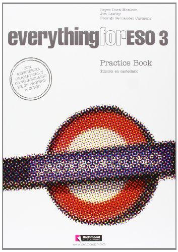 07).everything 3o.eso.(practice español pack).workbook: Lawley, Jim/Dura Monleon,