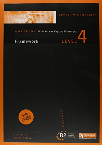 Framework, Level 4, Upper Intermediate (Book &: Holley, Gill; Metcalf,