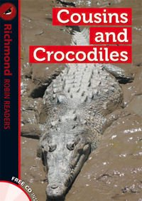 9788466810098: RICHMOND ROBIN READERS 1 COUSINS AND CROCODILES+CD - 9788466810098