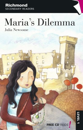 9788466811125: RICHMOND SECONDARY READERS MARIA'S DILEMMA LEVEL 1