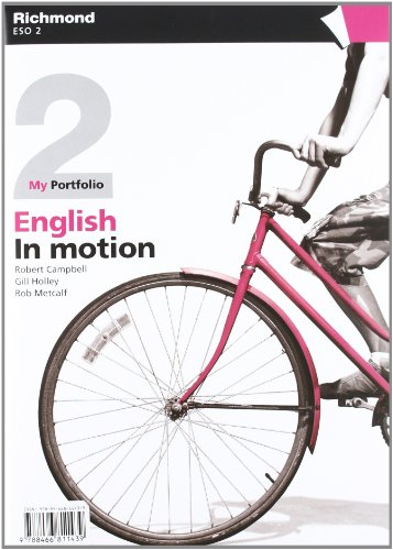 English in motion, 2º ESO. Workbook: Holley, Gill, Metcalf,