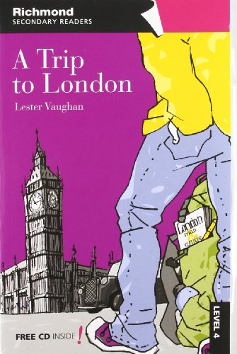 9788466812573: RICHMOND SECONDARY READERS A TRIP TO LONDON LEVEL 4