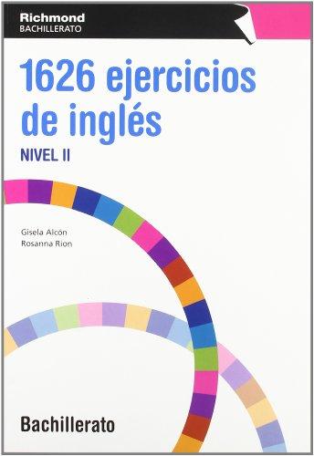 1626 EJERCICIOS DE INGLES 2 BACHILLERATO