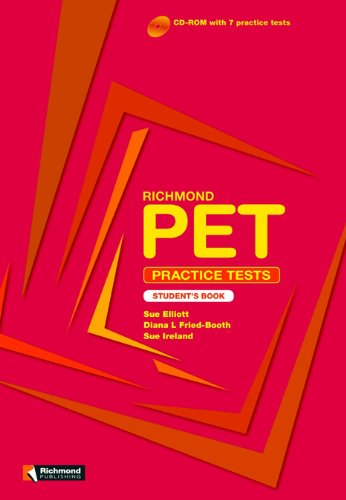 Richmond Exam Practice Tests PET Student's Book Pack (8466812962) by Sue Elliott; Diana L. Fried-Booth; Sue Ireland