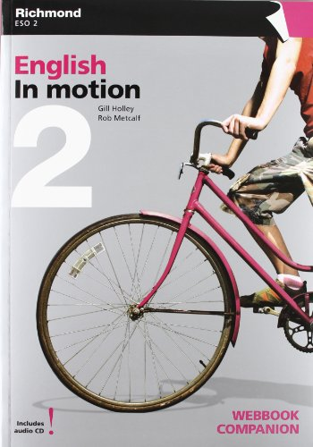 9788466813457: IN MOTION 2 WEBBOOK COMPANION WORKBOOK ED. INGLES + CD