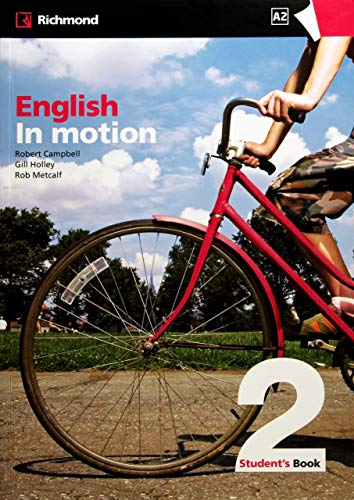 English in Motion Level 2 Student's Book: Campbell, Robert, Holley,
