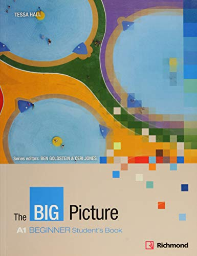 9788466815673: THE BIG PICTURE A1 BEGINNER STUDENT'S BOOK RICHMOND - 9788466815673