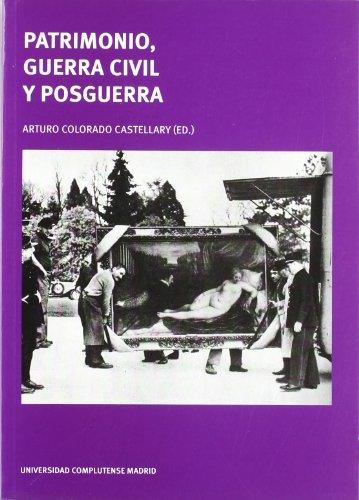 9788466934657: Patrimonio, Guerra Civil y Posqueria