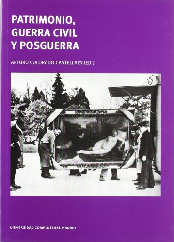 9788466934657: Patrimonio, Guerra Civil y Posguerra (Actas)
