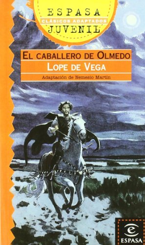 9788467000177: El caballero de Olmedo