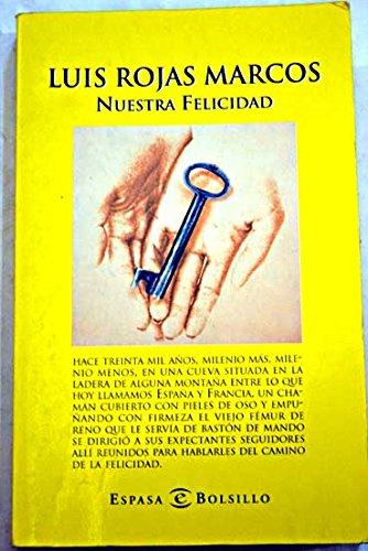 9788467000221: Nuestra Felicidad (Bolsillo)