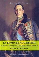 9788467000528: La España de Alfonso XIII (Espasa fórum)