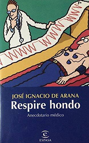 Respire hondo: José Ignacio de