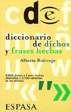 9788467001167: Diccionario de dichos y frases hechas