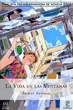 9788467001273: La vida en las ventanas (Espasa narrativa) (Spanish Edition)
