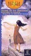 9788467001334: Antes de los dieciocho / Before Eighteen (Espasa Juvenil / Juvenile Espasa) (Spanish Edition)